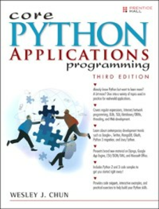 Ebook in inglese Core Python Applications Programming Chun, Wesley J