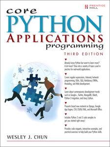 Foto Cover di Core Python Applications Programming, Ebook inglese di Wesley J Chun, edito da Pearson Education