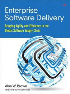 Foto Cover di Enterprise Software Delivery, Ebook inglese di Alan W. Brown, edito da Pearson Education