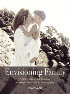 Ebook in inglese Envisioning Family Lackey, Tamara