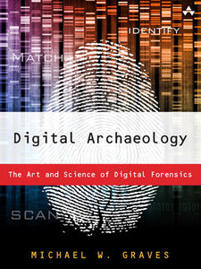 Foto Cover di Digital Archaeology, Ebook inglese di Michael W Graves, edito da Pearson Education