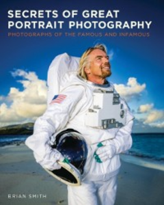 Ebook in inglese Secrets of Great Portrait Photography Smith, Brian