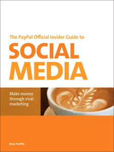 Ebook in inglese The PayPal Official Insider Guide to Selling with Social Media Proffitt, Brian