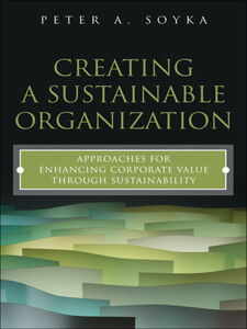 Ebook in inglese Creating a Sustainable Organization Soyka, Peter A.