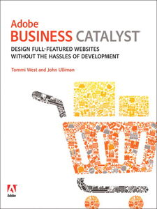 Ebook in inglese Adobe Business Catalyst Ulliman, John , West, Tommi