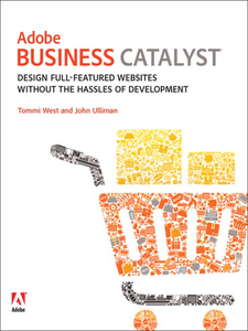 Ebook in inglese Adobe Business Catalyst Ulliman, John , West, Tommi