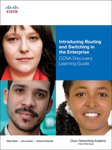 Ebook in inglese Introducing Routing and Switching in the Enterprise, CCNA Discovery Learning Guide Lorenz, Jim , Reid, Allan , Schmidt, Cheryl A.