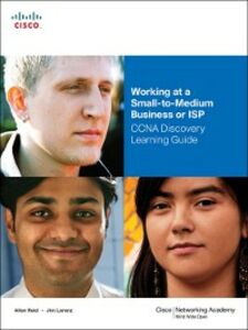 Ebook in inglese Working at a Small-to-Medium Business or ISP, CCNA Discovery Learning Guide Lorenz, Jim , Reid, Allan