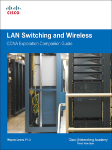 Ebook in inglese LAN Switching and Wireless, CCNA Exploration Companion Guide Lewis, Wayne