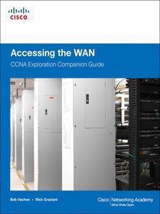 Foto Cover di Accessing the WAN, CCNA Exploration Companion Guide, Ebook inglese di Rick Graziani,Bob Vachon, edito da Pearson Education