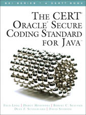 The CERT® Oracle® Secure Coding Standard for Java™