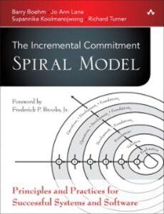 Foto Cover di Incremental Commitment Spiral Model, Ebook inglese di AA.VV edito da Pearson Education