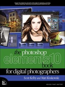 Ebook in inglese The Photoshop Elements 10 Book for Digital Photographers Kelby, Scott , Kloskowski, Matt