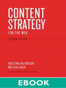 Foto Cover di Content Strategy for the Web, Ebook inglese di Kristina Halvorson,Melissa Rach, edito da Pearson Education