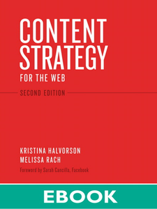 Ebook in inglese Content Strategy for the Web Halvorson, Kristina , Rach, Melissa