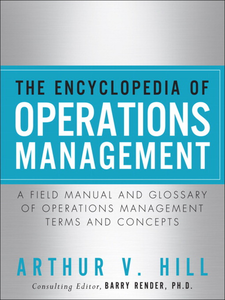 Ebook in inglese The Encyclopedia of Operations Management Hill, Arthur V.