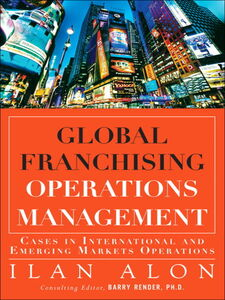 Foto Cover di Global Franchising Operations Management, Ebook inglese di Ilan Alon, edito da Pearson Education