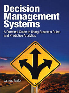Foto Cover di Decision Management Systems, Ebook inglese di James Taylor, edito da Pearson Education