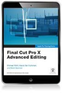 Foto Cover di Final Cut Pro X Advanced Editing, Ebook inglese di AA.VV edito da Pearson Education