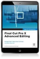 Final Cut Pro X Advanced Editing