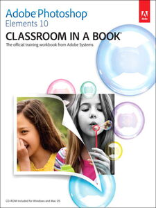 Ebook in inglese Adobe Photoshop Elements 10 Classroom in a Book Adobe Creative Team