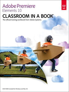 Foto Cover di Adobe Premiere Elements 10 Classroom in a Book, Ebook inglese di Adobe Creative Team, edito da Pearson Education