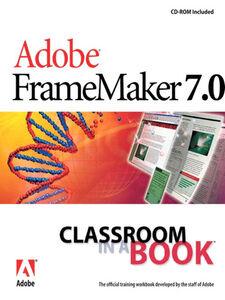 Ebook in inglese Adobe FrameMaker 7.0 Classroom in a Book Adobe Creative Team