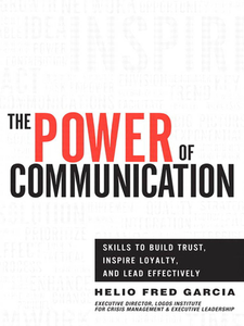 Ebook in inglese The Power of Communication Garcia, Helio Fred
