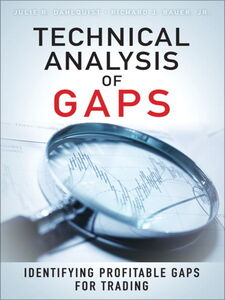 Ebook in inglese Technical Analysis of Gaps Bauer, Richard J. , Dahlquist, Julie A.