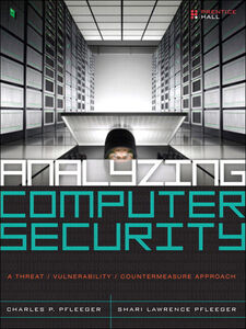 Ebook in inglese Analyzing Computer Security Pfleeger, Charles P. , Pfleeger, Shari Lawrence