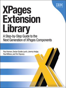 Ebook in inglese XPages Extension Library Hannan, Paul , Sciolla-Lynch, Declan , Tripcony, Tim , Withers, Paul