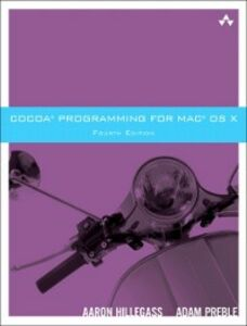 Foto Cover di Cocoa Programming for Mac OS X, Ebook inglese di Aaron Hillegass,Adam Preble, edito da Pearson Education