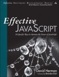 Ebook in inglese Effective JavaScript Herman, David