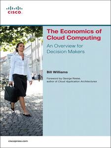 Ebook in inglese The Economics of Cloud Computing Williams, Bill