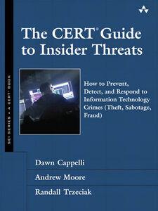 Foto Cover di The CERT Guide to Insider Threats, Ebook inglese di AA.VV edito da Pearson Education