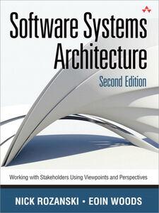 Foto Cover di Software Systems Architecture, Ebook inglese di Nick Rozanski,Eóin Woods, edito da Pearson Education