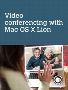 Ebook in inglese Video conferencing, with Mac OS X Lion McNulty, Scott