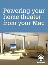 Powering your home theater from your Mac