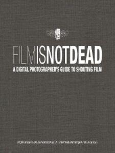 Ebook in inglese Film Is Not Dead Canlas, Jonathan , Kalp, Kristen