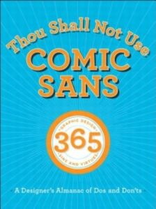 Ebook in inglese Thou Shall Not Use Comic Sans Adams, Sean , Foster, John , Seddon, Tony