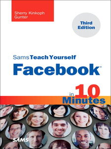 Ebook in inglese Sams Teach Yourself Facebook in 10 Minutes Gunter, Sherry Kinkoph