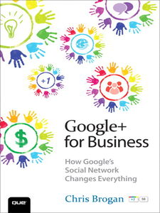 Ebook in inglese Google+ for Business Brogan, Chris