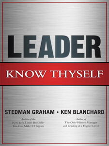 Ebook in inglese Leader, Know Thyself Blanchard, Ken , Graham, Stedman