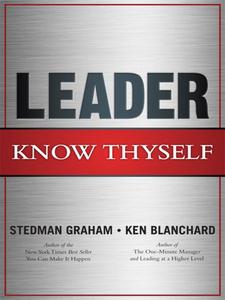 Ebook in inglese Leader, Know Thyself Blanchard, Ken , Graham, Stedman