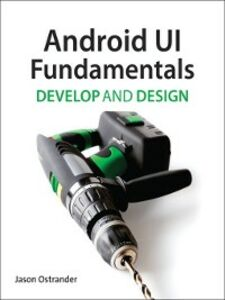 Ebook in inglese Android UI Fundamentals Ostrander, Jason