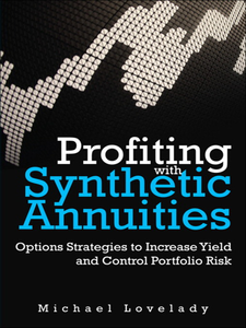 Ebook in inglese Profiting with Synthetic Annuities Lovelady, Michael