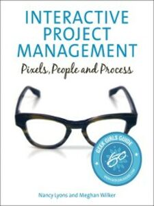 Ebook in inglese Interactive Project Management Lyons, Nancy , Wilker, Meghan