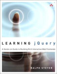 Foto Cover di Learning jQuery, Ebook inglese di Ralph Steyer, edito da Pearson Education