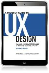 Ebook in inglese A Project Guide to UX Design Chandler, Carolyn , Unger, Russ
