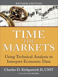Foto Cover di Time the Markets, Ebook inglese di Charles D. Kirkpatrick II, edito da Pearson Education